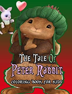 The Tale Of Peter Rabbit: A Cute Peter Rabbit Coloring Book Including Plenty Of Designs Of Christmas And Super Mario. Kids...
