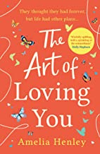 The Art of Loving You: the brand new romantic and heart-breaking novel you're guaranteed to fall in love with in 2021!