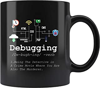 Debugging Definition Mug Funny IT Programming Coding Code Programmer Black Coffee Cup Binary Computer Teacher Student Present