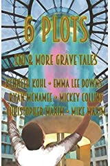 6 Plots: Leo & Other Grave Tales Paperback