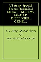 US Army Special Forces, Technical Manual, TM 9-1095-206-30&P, DISPENSER, GENERAL PURPOSE AIRCRAFT: M130, PN 9311430, (1095-01-036-6886), 1995