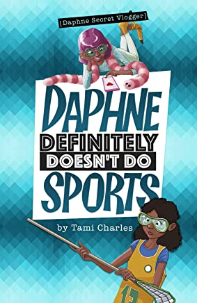 Daphne Definitely Doesn't Do Sports;Daphne, Secret Vlogger