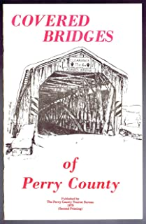 Covered Bridges of Perry County (PA).