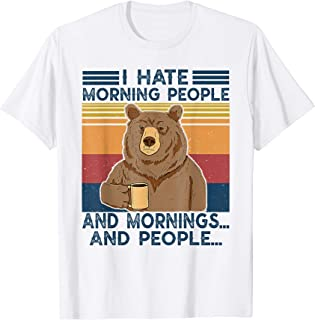 I Hate Morning People shirt And Mornings And People vintage T-Shirt
