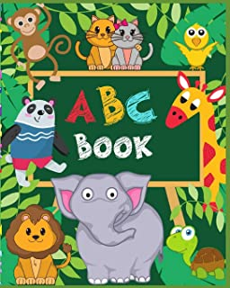 ABC Book: 2-in-1: Learning The Alphabet and Names of More Than 150 Animals from A to Z, Cute & Fun Picture Book for Kids, ...