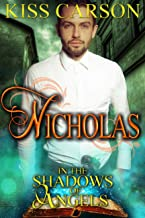 Nicholas: In the Shadows of Angels