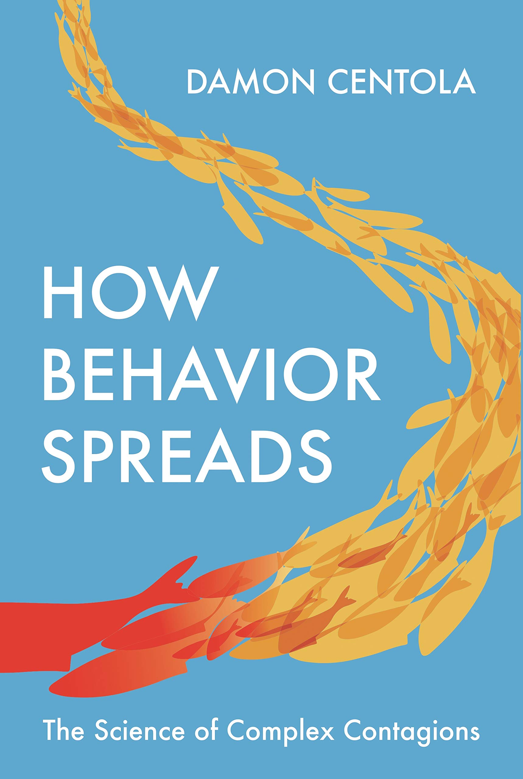 Image OfHow Behavior Spreads: The Science Of Complex Contagions