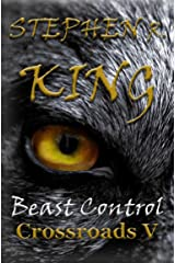 Beast Control (The Crossroads Series Book 5) Kindle Edition