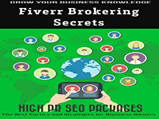 Fiverr Brokering Secrets - Offer Services to Local Business & Get Fiverr Experts to do the All the Work