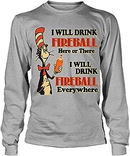 I Will Drink Fireball Everywhere T Shirt, Dr. Seuss T Shirt, The Grinch T Shirt - Long Sleeve Tees
