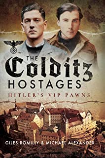 The Colditz Hostages: Hitler's VIP Pawns