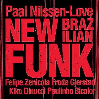 New Brazilian Funk