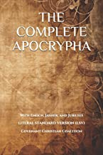 The Complete Apocrypha: 2018 Edition with Enoch, Jasher, and Jubilees PDF