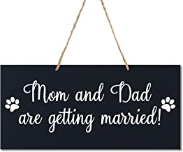 LifeSong Milestones Dog Wedding Sign Anniversary Engagement Decor Rope Signs for Reception and Ceremony for Bride and Groom Decorations 5.5x12 (Mom and Dad are Getting Married w Dog Prints)