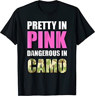 Cute Camoflauge Tee - Pretty In Pink Dangerous In Camo Shirt