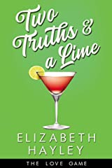 Two Truths & a Lime (The Love Game Book 3) Kindle Edition
