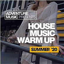 House Music Warm Up (Summer '20)