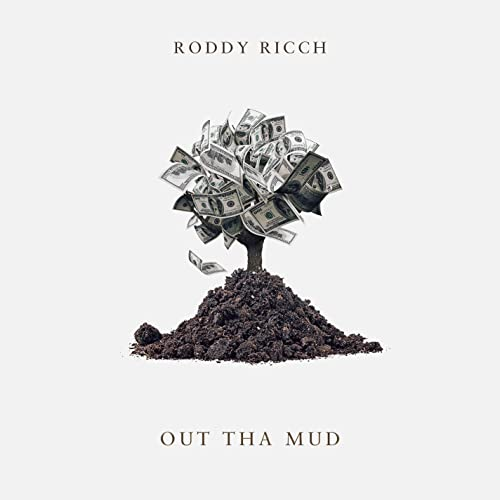Out Tha Mud [Explicit]