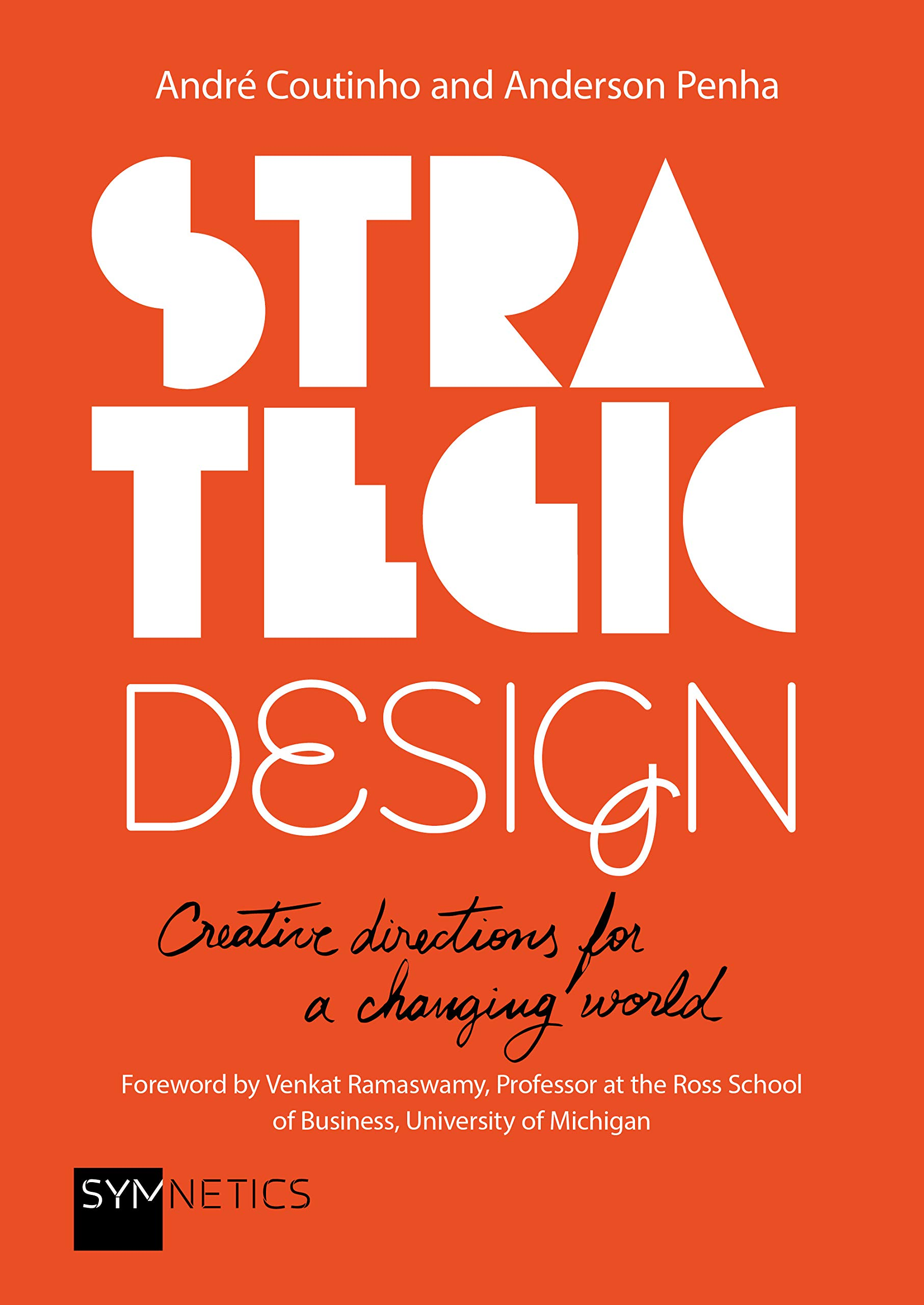 Strategic Design: Creative Directions for a Changing World