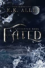 Fated: a contemporary fantasy romance (Enchanted Gods Book 2) Kindle Edition