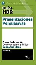 Guías HBR: Presentaciones persuasivas (Spanish Edition)