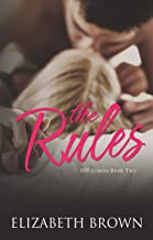 The Rules: An Older Brother's Best Friend Romance (Off-Limits Book 2)