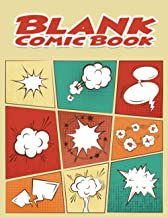 Blank Comic Book: Comic Sketch Book | Sketchbook for Kids and Adults With Blank Comic Panels | Make Your Own Comic Book | ...