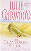 The Clayborne Brides: One Pink Rose / One White Rose / One Red Rose (3 Books in 1)