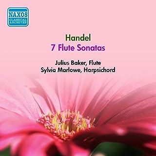 Handel, G.F.: Flute Sonatas, Op. 1, Nos. 1, 2, 4, 5, 7, 9, 11 (Baker, Marlowe) (1947)