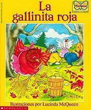 La gallinita roja (The Little Red Hen): (Spanish language edition of The Little Red Hen) (Mariposa, Scholastic En Espa Nol) (Spanish Edition)