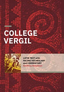 College Vergil: Latin Text with Facing Vocabulary and Commentary