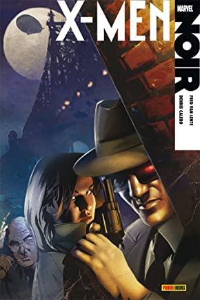 X-Men - Noir - Volume 1