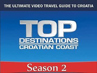 Top Destinations: Croatian Coast