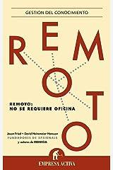 Remoto: No se requiere oficina (Gestion Del Conocimiento) (Spanish Edition) Kindle Edition