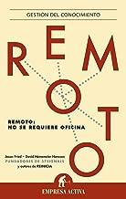Remoto (Gestion Del Conocimiento) (Spanish Edition)