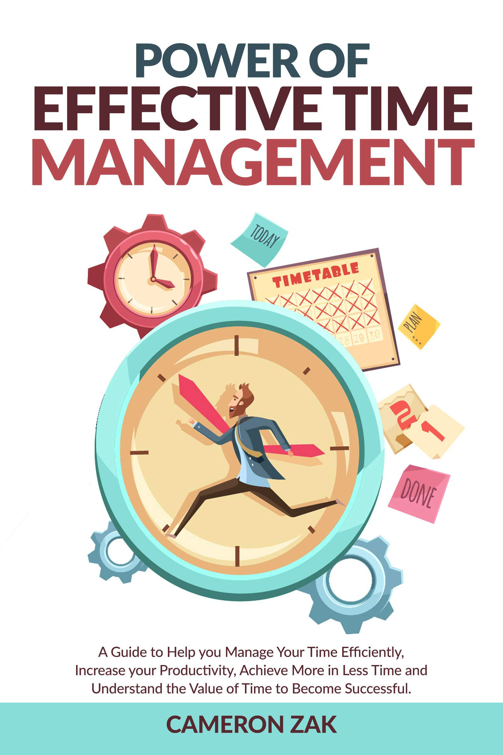 POWER OF EFFECTIVE TIME MANAGEMENT