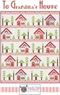 """to Grandma's House Quilt Pattern by Kelli Fannin Quilt Designs from Seriously I Think it Needs Stitches KFQP139-64"""" x 78"""""""