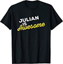JULIAN IS AWESOME Support Team Positive Cheer Fan T-Shirt T-Shirt