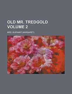 Old Mr. Tredgold Volume 2