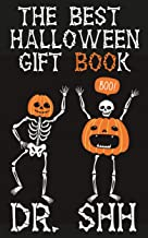 The Best Halloween Gift Book: Spooky Jokes for Kids 6-12 Years Old