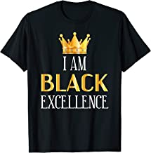 I Am Black Excellence Shirt - Black History Month TShirt