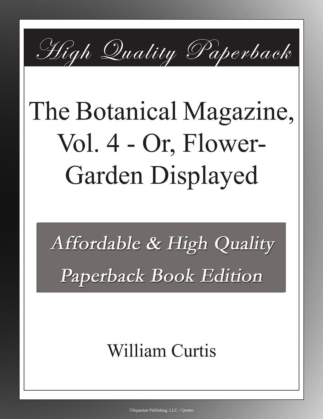 トロリー出発小切手The Botanical Magazine, Vol. 4 - Or, Flower-Garden Displayed