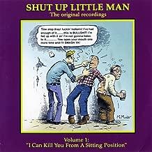 Shut Up Little Man - Complete Recordings Volume 1: