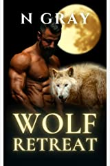Wolf Retreat: A Paranormal Romance with Bite! (Shifter Days, Vampire Nights & Demons in between) Kindle Edition