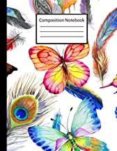 Composition Notebook: Cute College Ruled Paper Notebook Journal or Workbook for Teens, Kids & Students for Writing Notes (Trendy Feathers & Butterflies)
