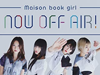 Maison book girl Now Off Air!