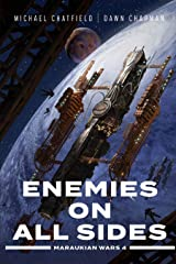 Enemies on All Sides (Maraukian War Book 4) Kindle Edition