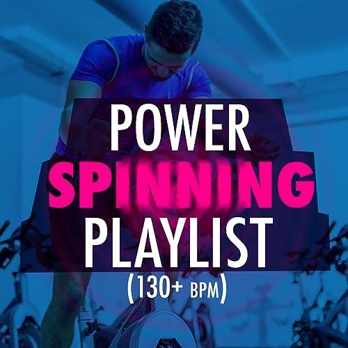 Power Spinning Playlist (130+ BPM) de Power Trax Playlist, Power ...