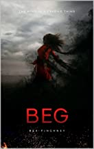 Beg: The mind is a fragile thing