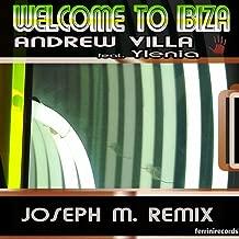 Welcome to Ibiza (Joseph M. Remix Edit)